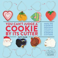 Baked Ideas You Can't Judge a Cookie By its Cutter
